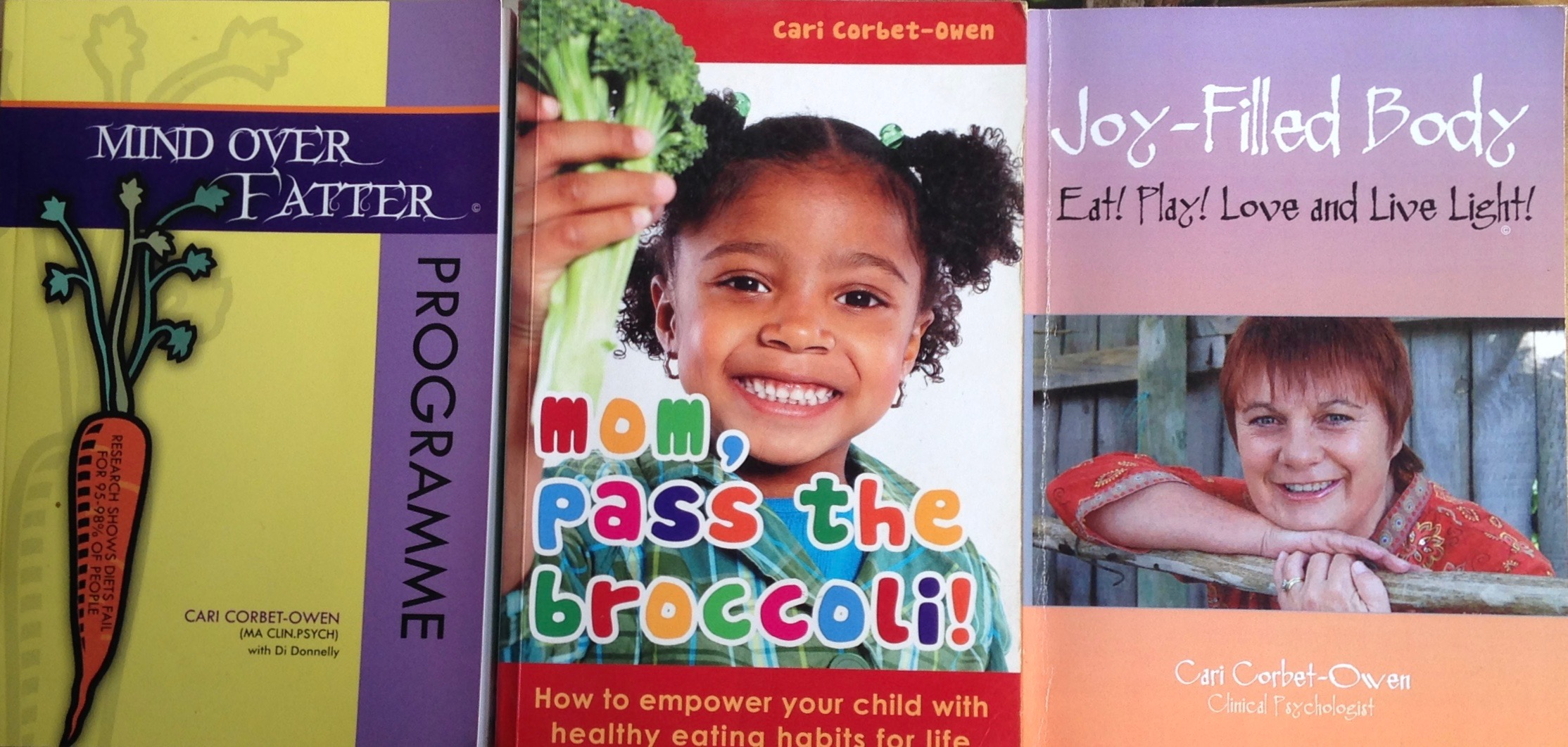 mind over fatter, mom pass the broccoli, the joy-filled body.