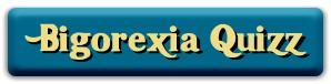 bigorexia quizz